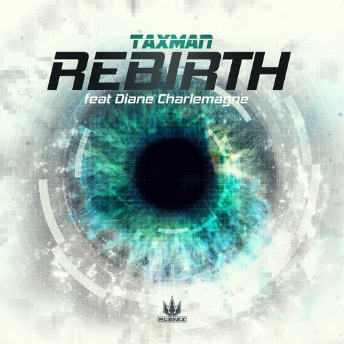 Taxman – Rebirth (Ft. Diane Charlemagne) Release Cover