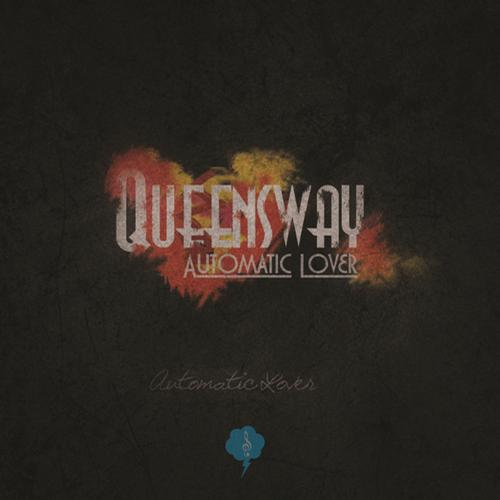 Queensway – Automatic Lover Release Cover