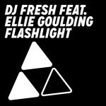 DJ Fresh – Flashlight (feat. Ellie Goulding)
