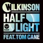 Wilkinson – Half Light (feat. Tom Cane)