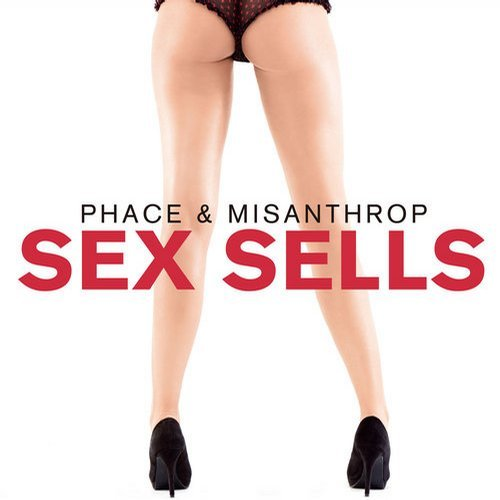 Phace & Misanthrop – Sex Sells