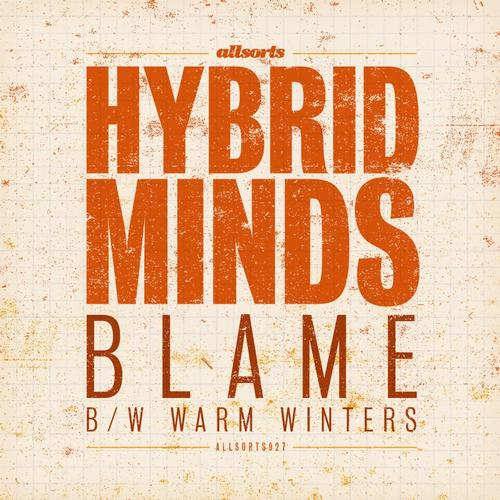 Hybrid Minds – Blame Release Cover