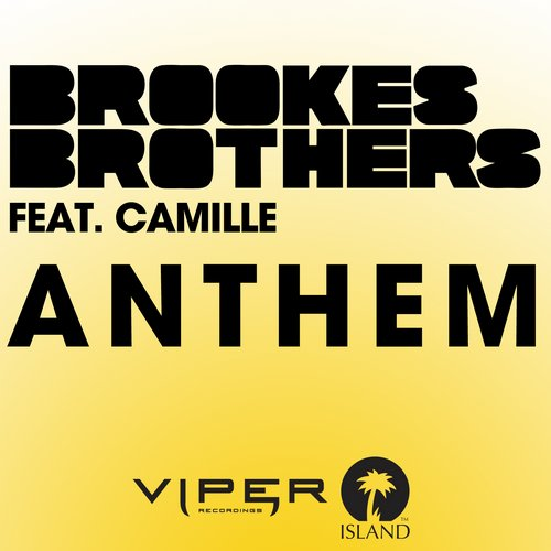 Brookes Brothers – Anthem (feat. Camille) Release Cover