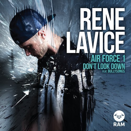 Rene LaVice – Don't Look Down (feat. BullySongs) Release Cover