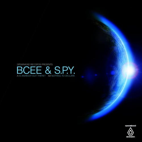 BCee and S.P.Y – Is Anybody Out There