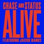 Chase & Status feat. Jacob Banks – Alive