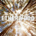 Etherwood – Hold Your Breath