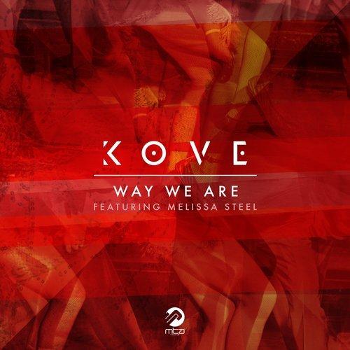 Kove – Way We Are (174 Mix)