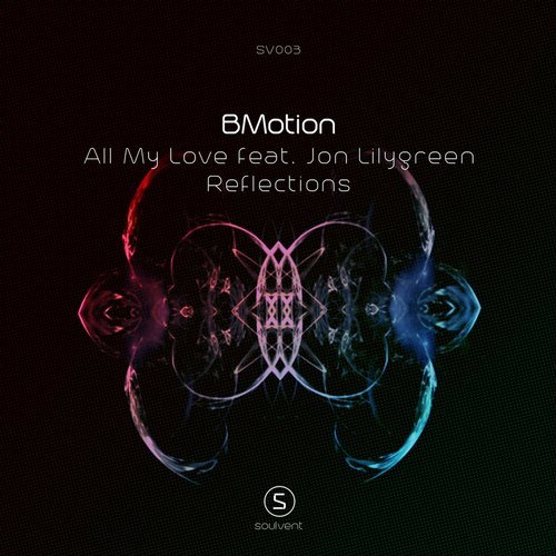 BMotion – All My Love (Feat. Jon Lilygreen)