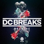 DC Breaks – Breathe (feat. Dave Gibson)