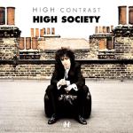 High Contrast – High Society (feat. Dynamite MC)
