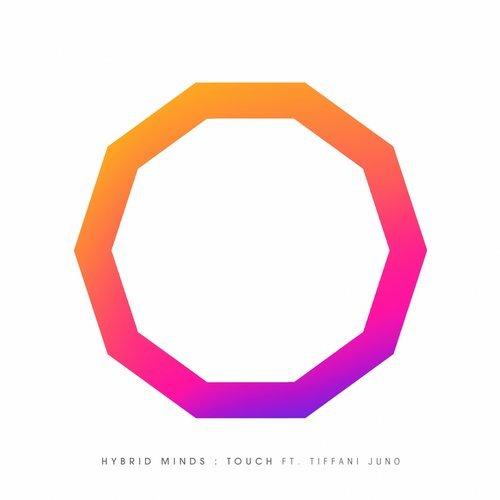 Hybrid Minds – Touch (feat. Tiffani Juno)